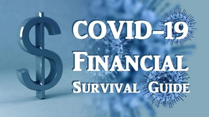 Covid Financial SurvivaL Guide