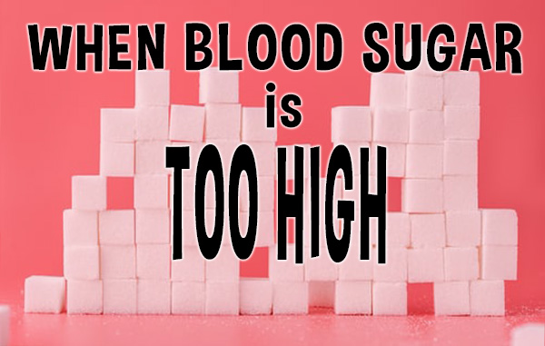 when-your-blood-sugar-is-too-high